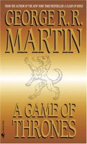 A Game of Thrones Song of Ice and Fire George R.R. Martin