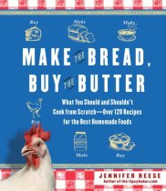 Make the Bread Buy the Butter by Jennifer Reese