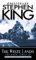 The Waste Lands by Stephen King Dark Tower