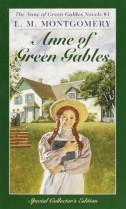 Anne of Green Gables by Lucy Maud Montgomery L.M. Montgomery