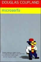 Microserfs by Douglas Coupland Generation X