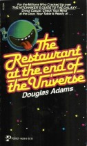 The Restaurant at the End of the Universe by Douglas Adams Hitchhiker's Guide to the Galaxy