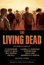 The Living Dead Zombie Anthology Neil Gaiman George R.R. Martin Joe Hill